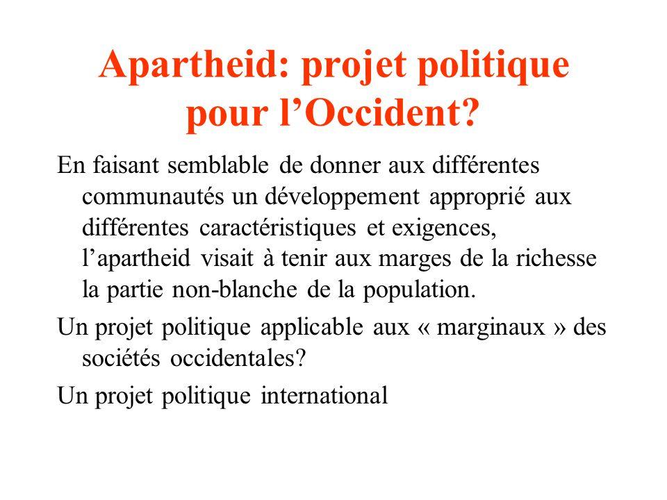Apartheid: projet politique pour l'Occident
