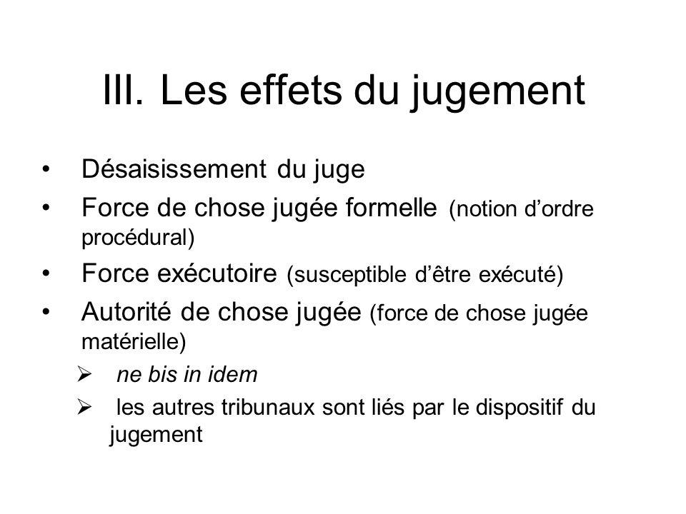 III. Les effets du jugement