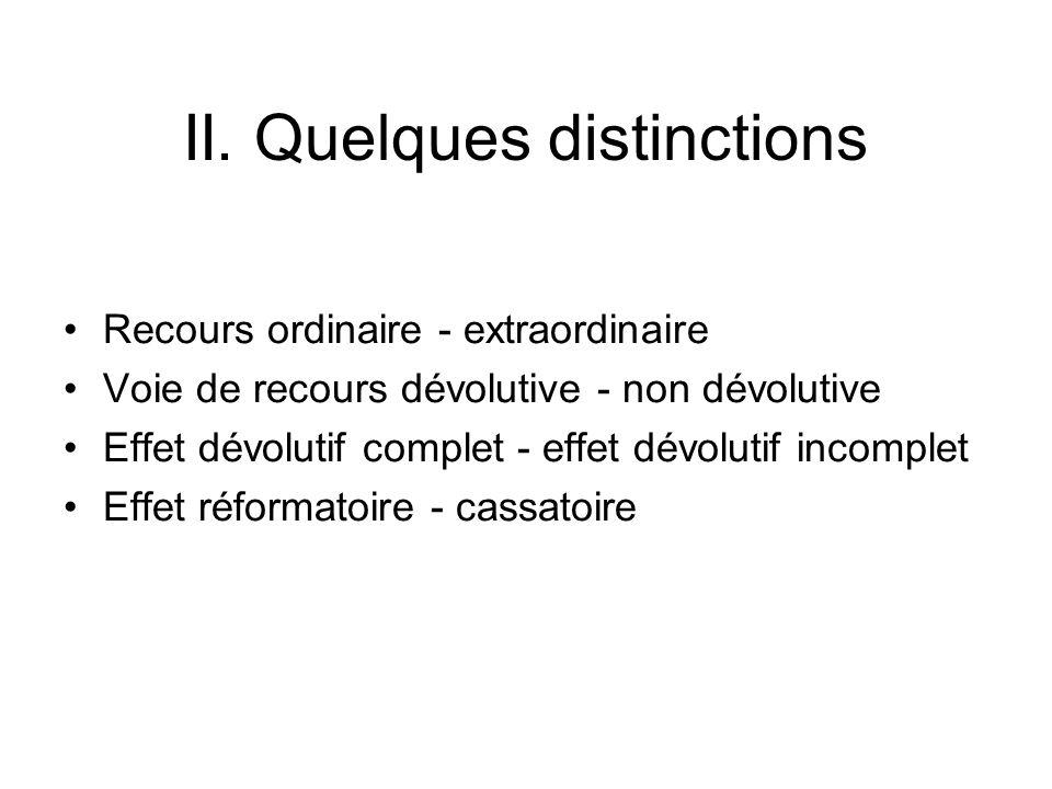 II. Quelques distinctions