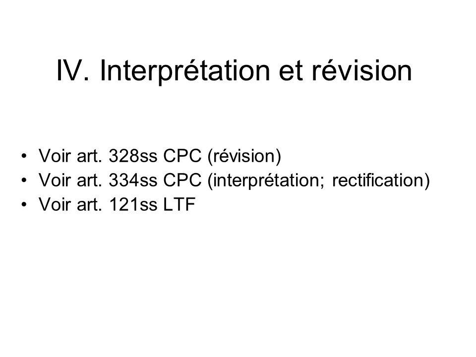 IV. Interprétation et révision