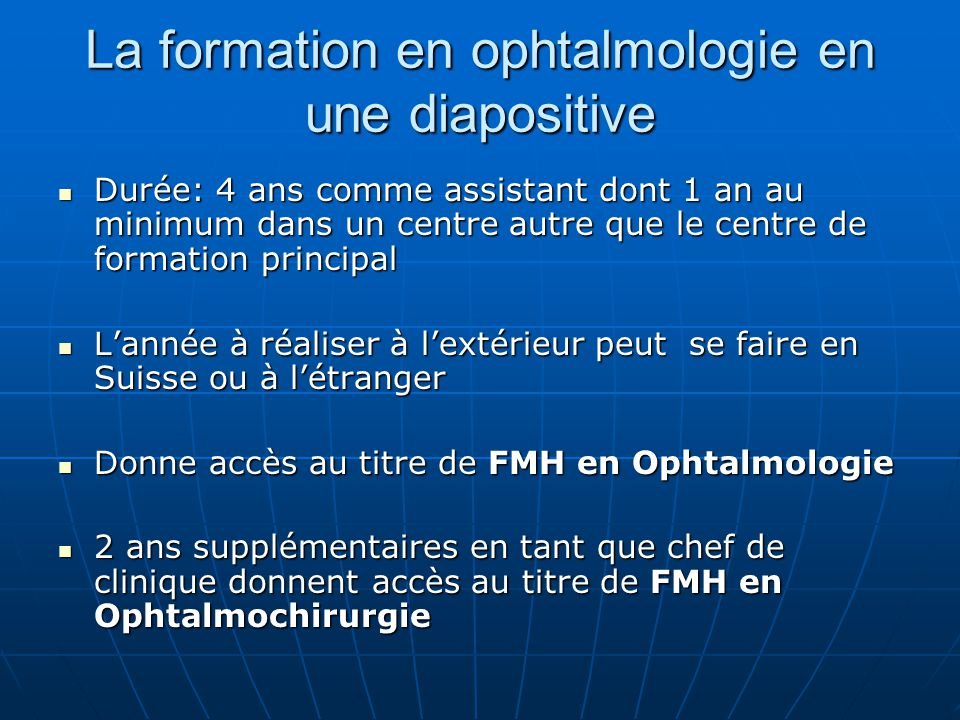 La formation en ophtalmologie en une diapositive