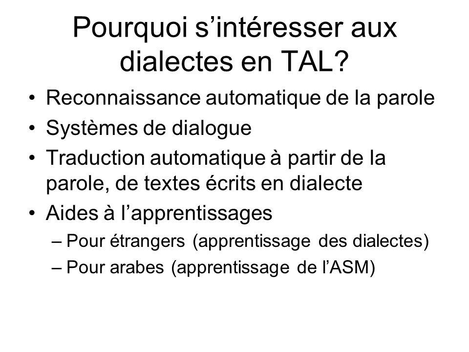 Pourquoi s'intéresser aux dialectes en TAL