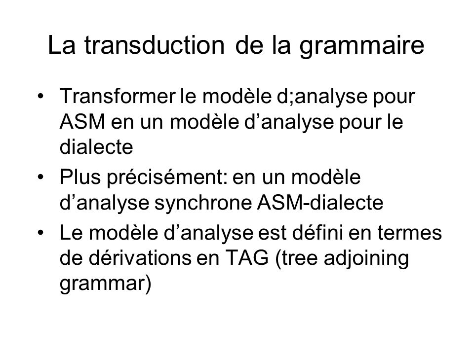 La transduction de la grammaire