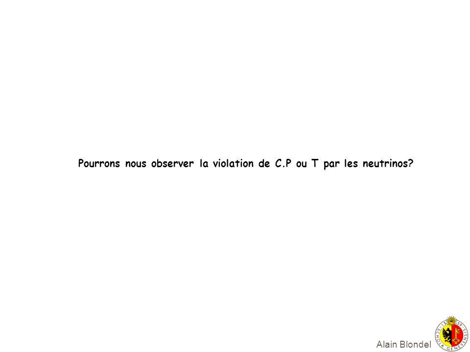 Pourrons nous observer la violation de C.P ou T par les neutrinos
