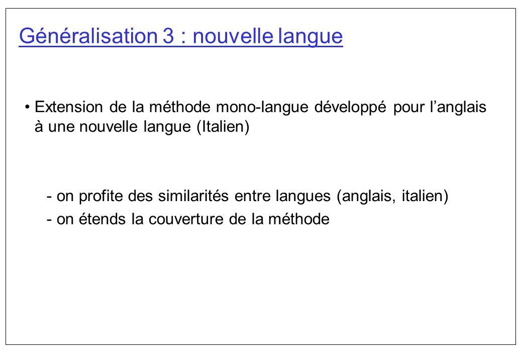 Généralisation 3 : nouvelle langue