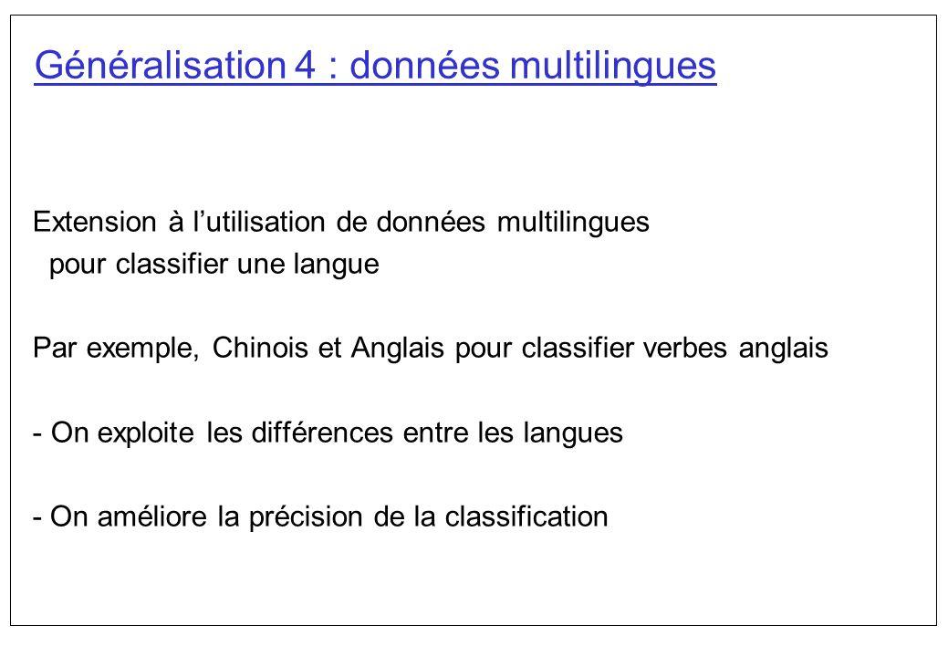 Généralisation 4 : données multilingues