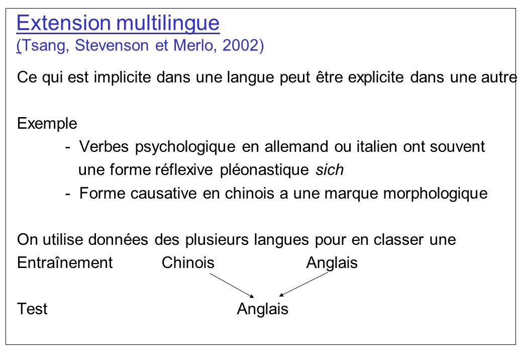Extension multilingue (Tsang, Stevenson et Merlo, 2002)