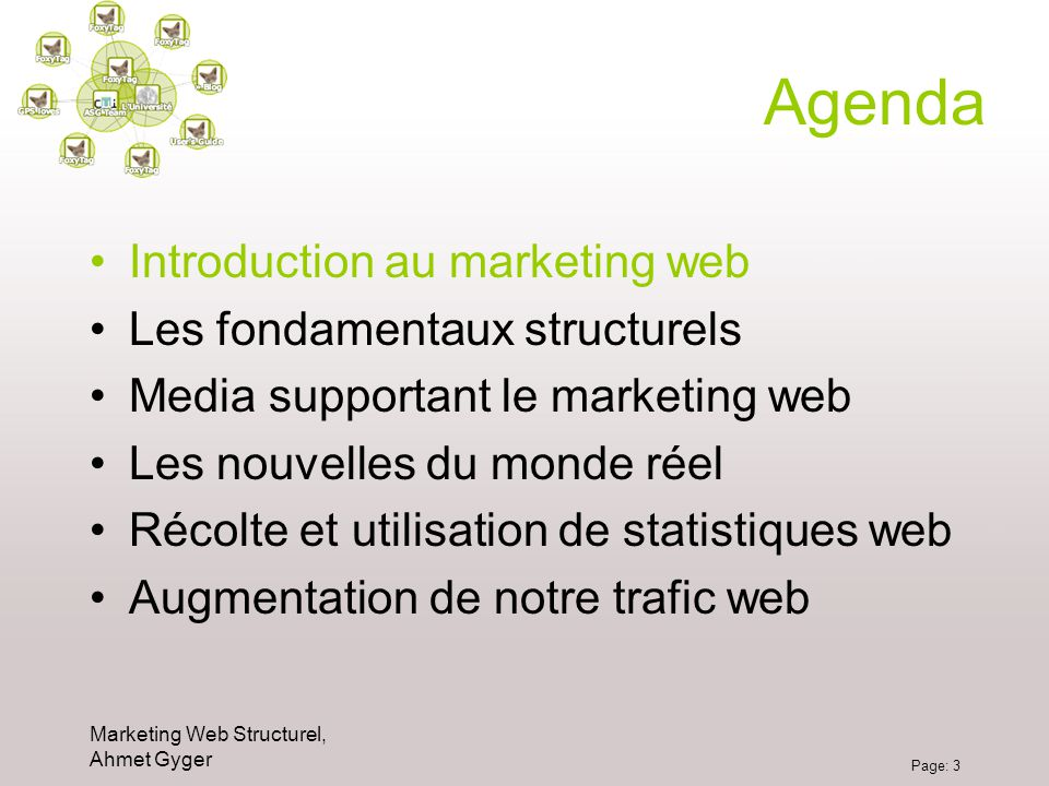 Agenda Introduction au marketing web Les fondamentaux structurels