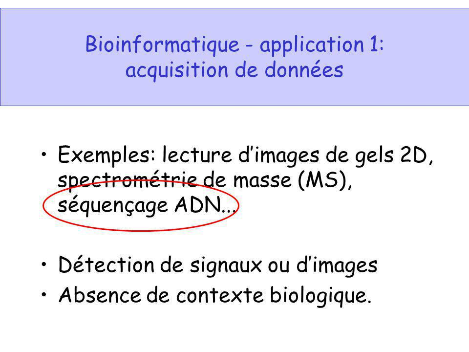 Bioinformatique - application 1: acquisition de données