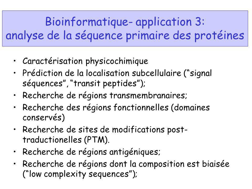 Bioinformatique- application 3: analyse de la séquence primaire des protéines