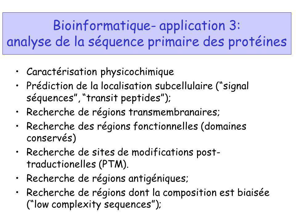 Bioinformatique- application 3: analyse de la séquence primaire des protéines