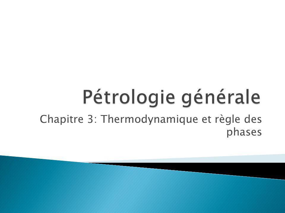 Chapitre 3: Thermodynamique et règle des phases