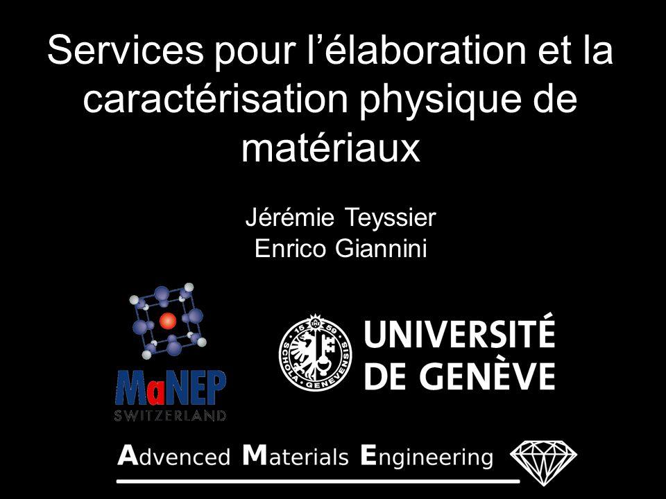 Services pour l'élaboration et la caractérisation physique de matériaux