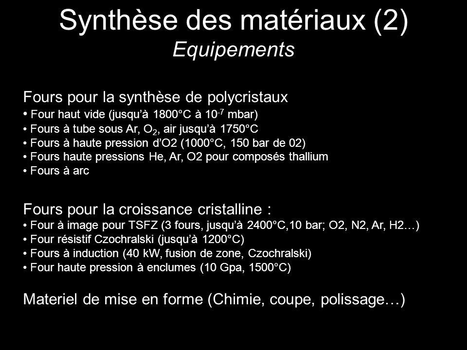 Synthèse des matériaux (2) Equipements