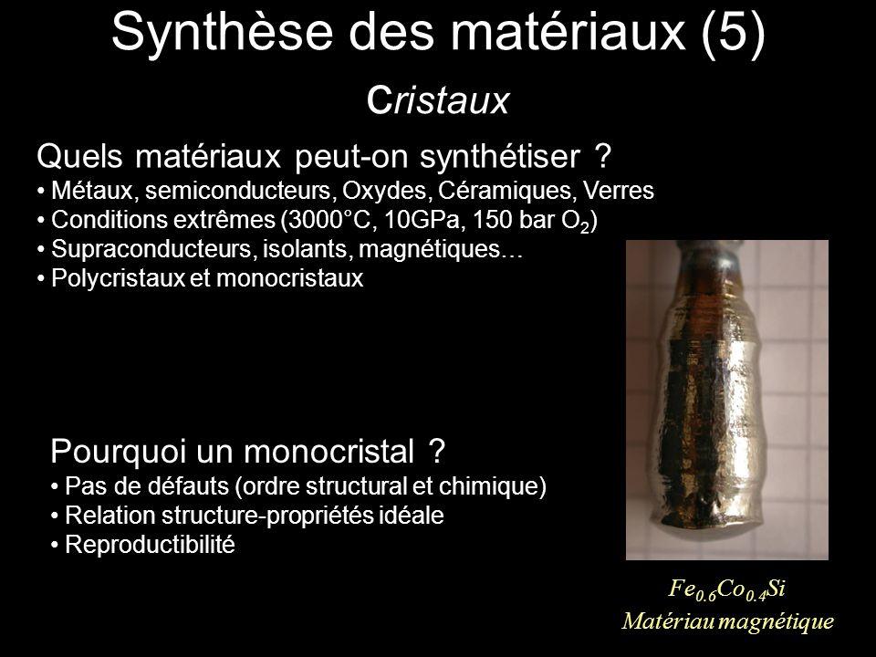 Synthèse des matériaux (5) cristaux