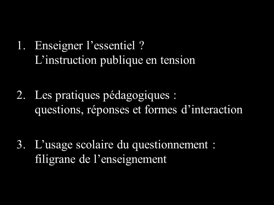 Enseigner l'essentiel L'instruction publique en tension