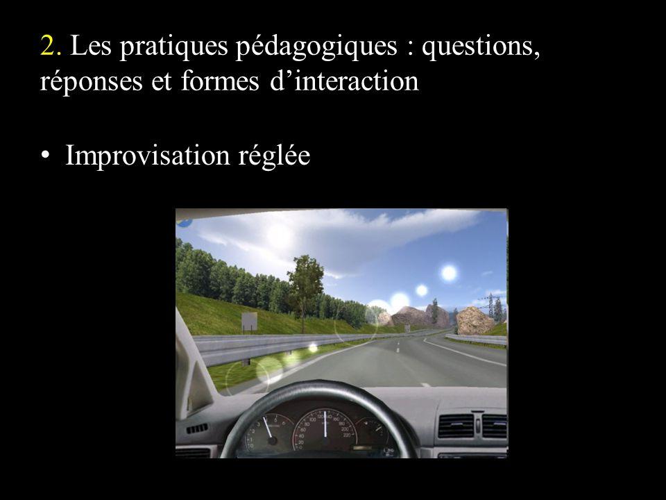 2. Les pratiques pédagogiques : questions, réponses et formes d'interaction