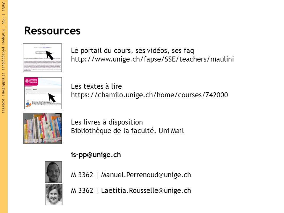 Ressources Le portail du cours, ses vidéos, ses faq http://www.unige.ch/fapse/SSE/teachers/maulini.
