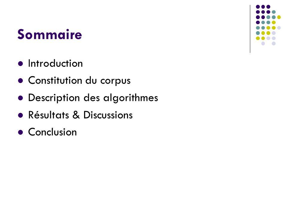 Sommaire Introduction Constitution du corpus