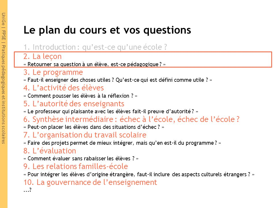Le plan du cours et vos questions