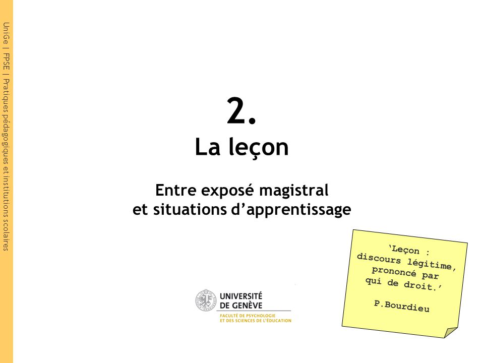 Entre exposé magistral et situations d'apprentissage