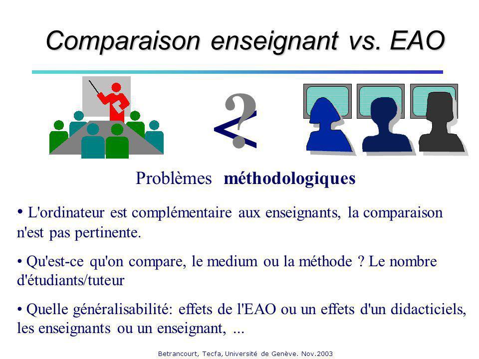 < Comparaison enseignant vs. EAO Problèmes méthodologiques
