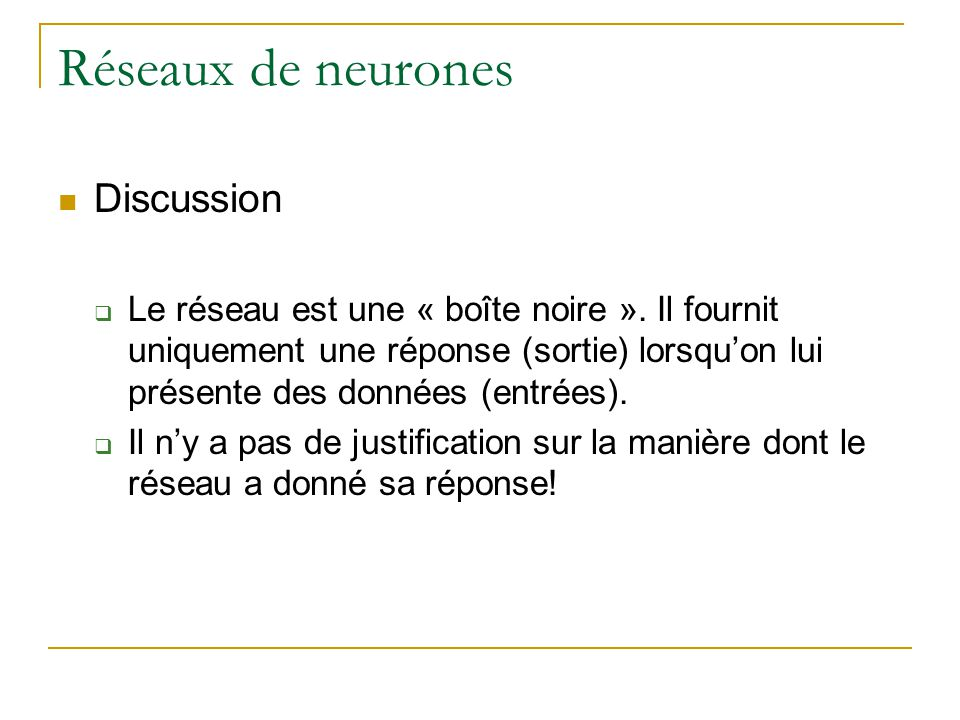 Réseaux de neurones Discussion