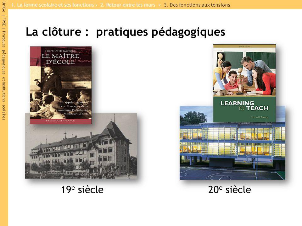 La clôture : pratiques pédagogiques