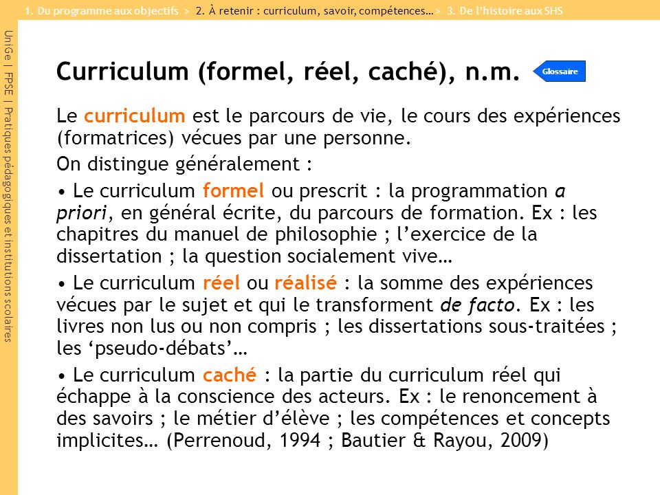 Curriculum (formel, réel, caché), n.m.