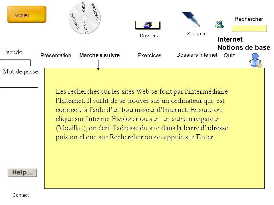 WORD WINDOWS. ACCUEIL. Rechercher. INTERNET. EXCEL. S'inscrire. Dossiers. Internet. Notions de base.