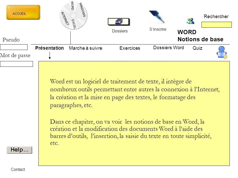 WORD WINDOWS. ACCUEIL. Rechercher. INTERNET. EXCEL. S'inscrire. Dossiers. WORD. Notions de base.