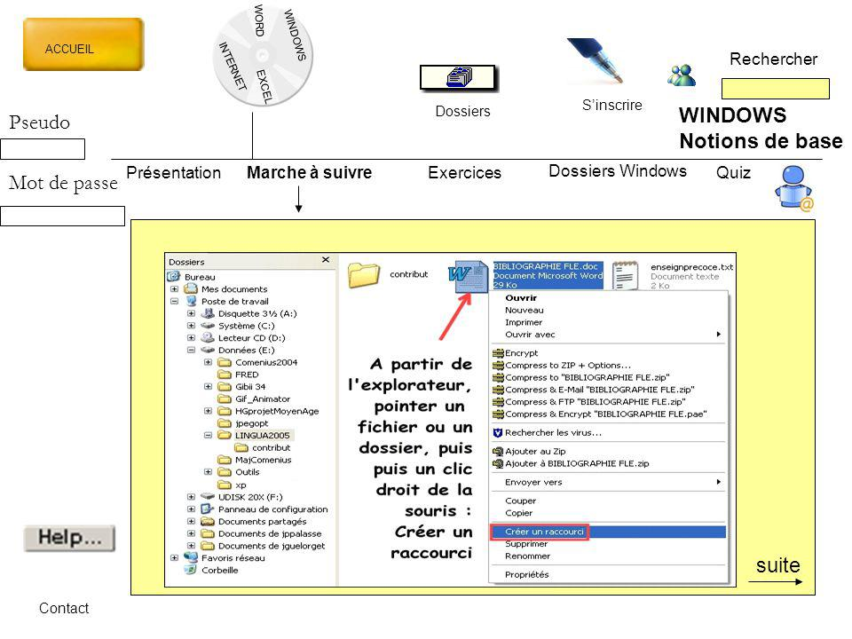 WINDOWS Pseudo Notions de base Mot de passe suite Rechercher