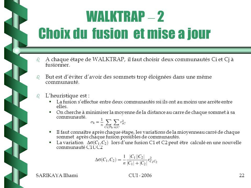 WALKTRAP – 2 Choix du fusion et mise a jour