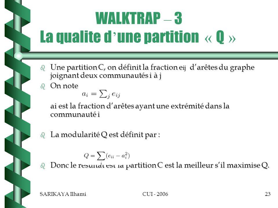 WALKTRAP – 3 La qualite d'une partition « Q »