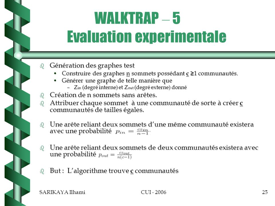 WALKTRAP – 5 Evaluation experimentale