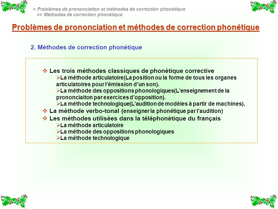 Problèmes de prononciation et méthodes de correction phonétique