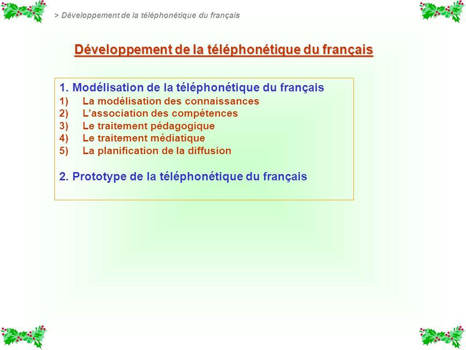 Développement de la téléphonétique du français