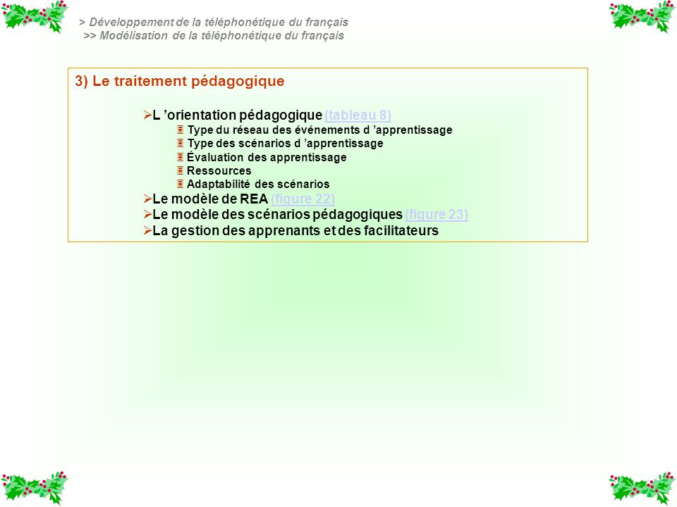 3) Le traitement pédagogique