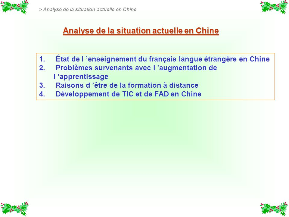 Analyse de la situation actuelle en Chine