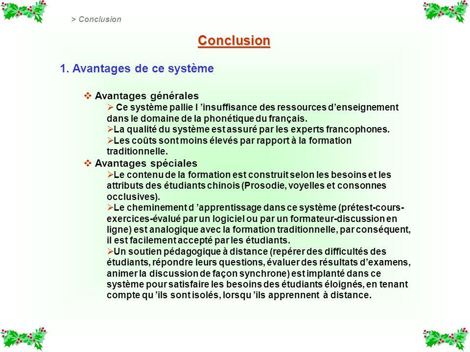 Conclusion 1. Avantages de ce système Avantages générales