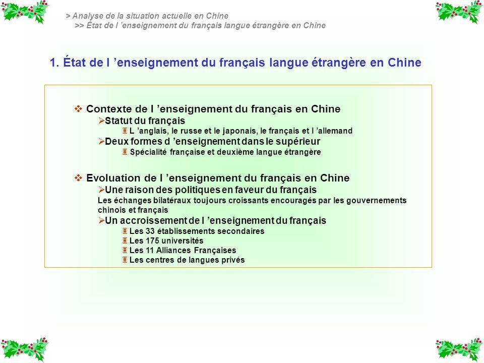 1. État de l 'enseignement du français langue étrangère en Chine