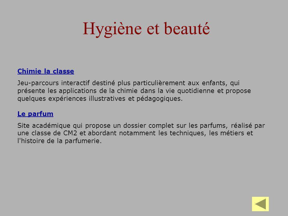 Hygiène et beauté Chimie la classe