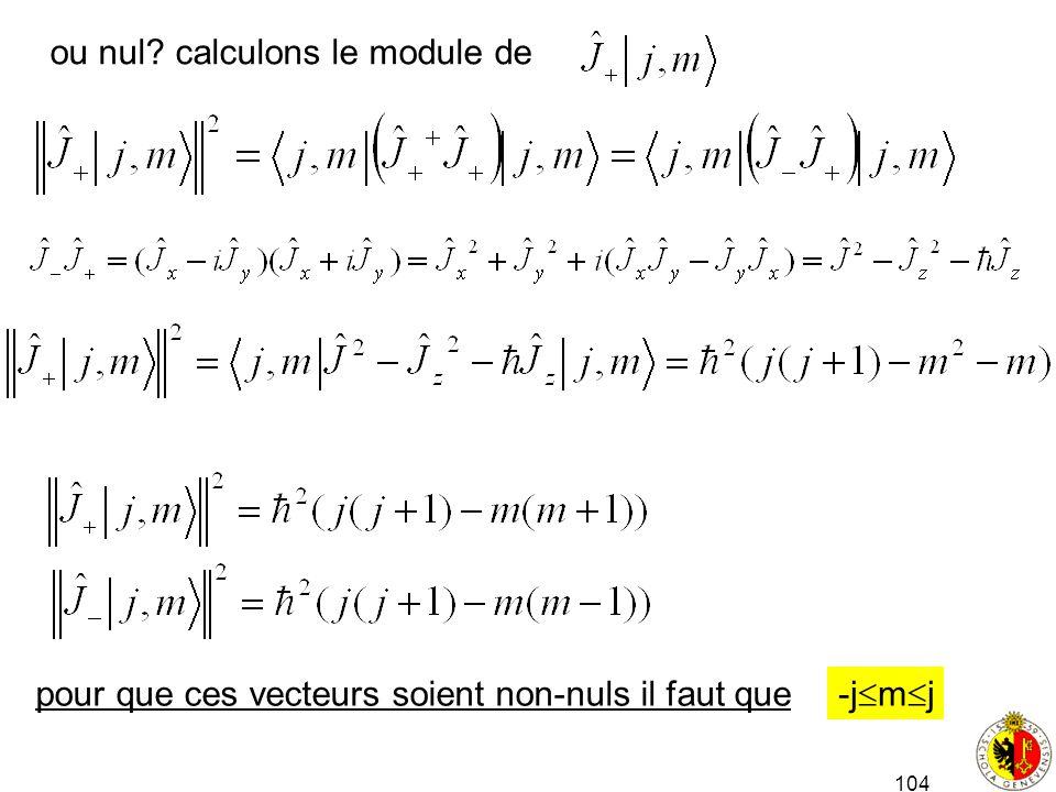 ou nul calculons le module de
