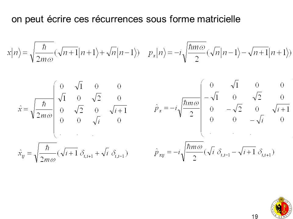 on peut écrire ces récurrences sous forme matricielle
