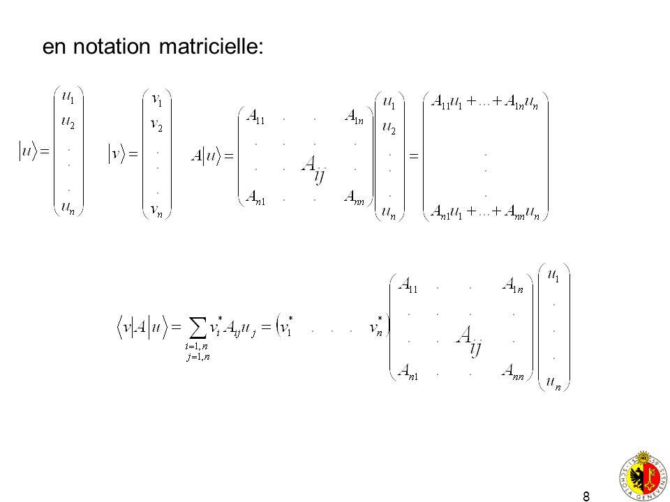 en notation matricielle: