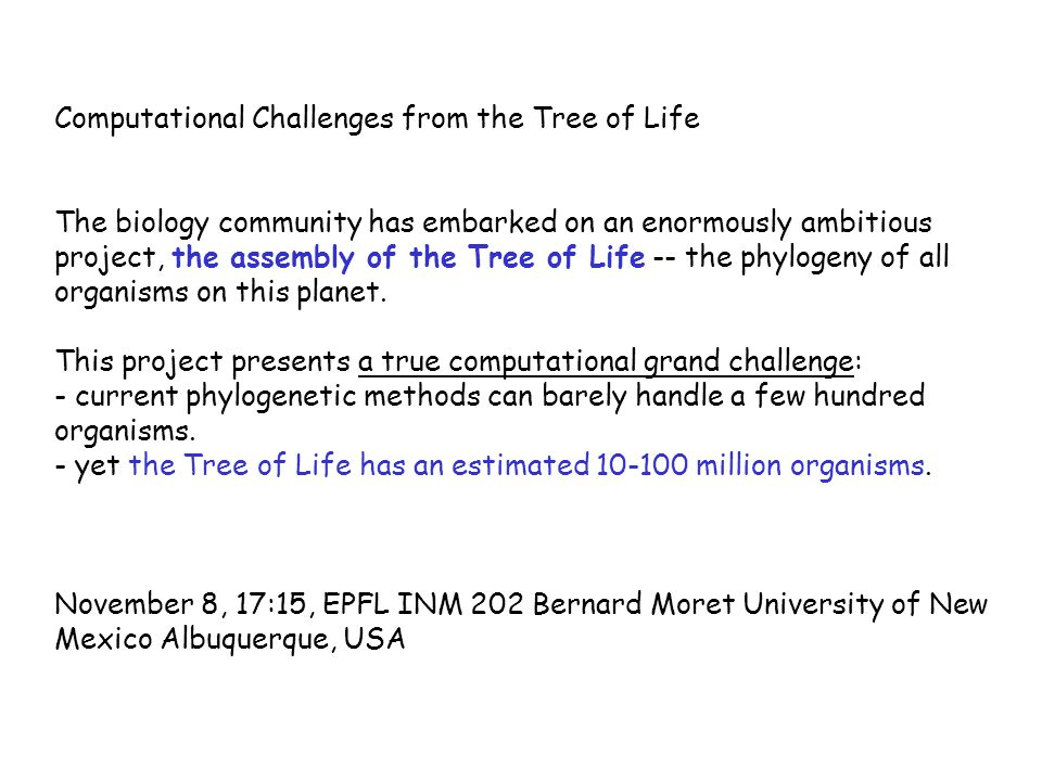 Computational Challenges from the Tree of Life