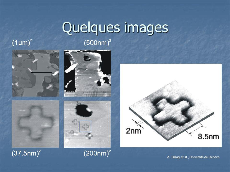 Quelques images A. Takagi et al., Université de Genève