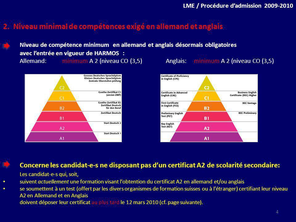 2. Niveau minimal de compétences exigé en allemand et anglais