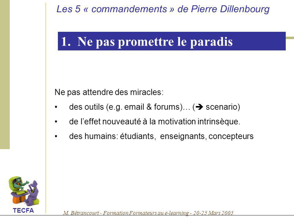 1. Ne pas promettre le paradis