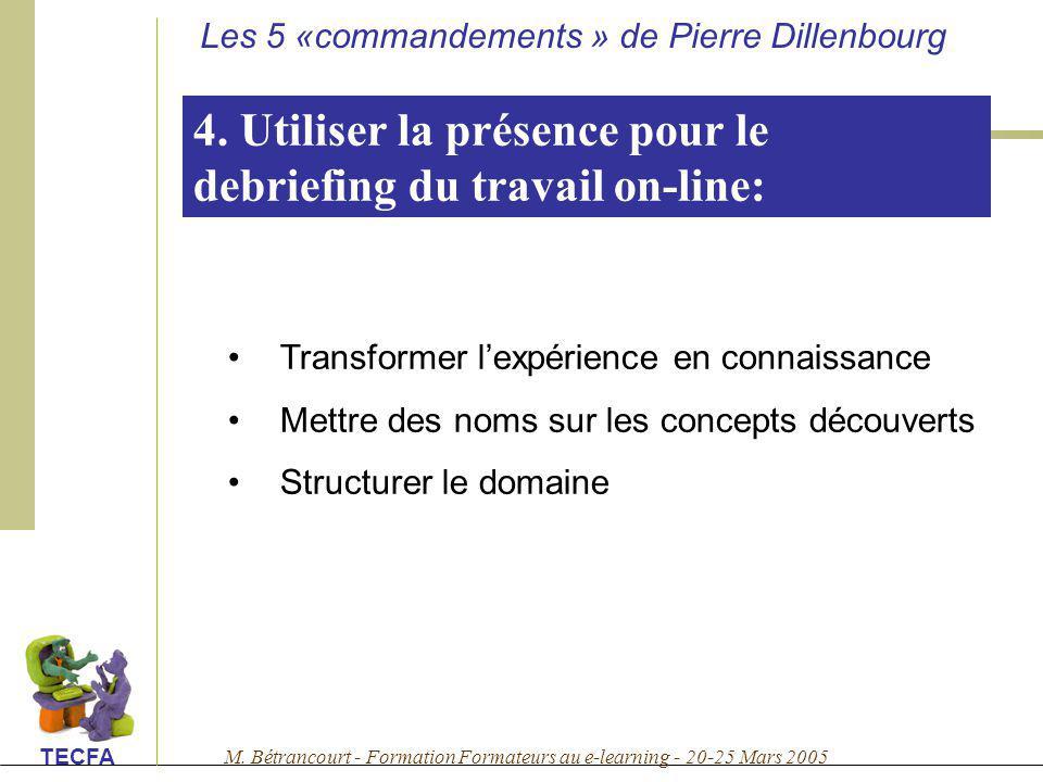 4. Utiliser la présence pour le debriefing du travail on-line: